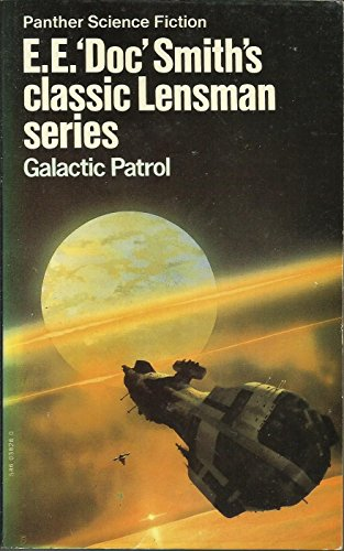 "Galactic Patrol by E.E.""Doc"" Smith"