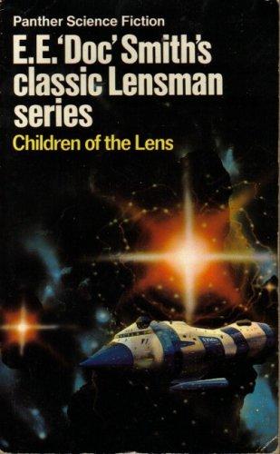 "Children of the Lens by E.E.""Doc"" Smith"