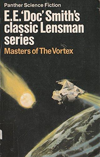"""Masters of the Vortex by E.E.""""Doc"""" Smith"""