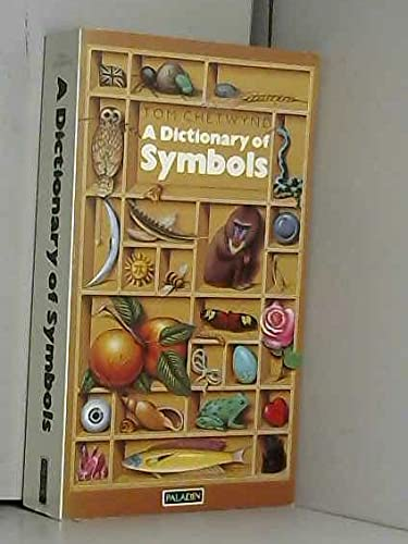 Dictionary of Symbols by Tom Chetwynd
