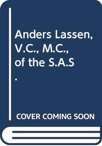 Anders Lassen, V.C., M.C., of the S.A.S. by Mike Langley