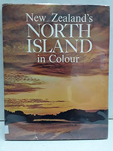 New Zealand's North Island in Colour by L.G. Wild