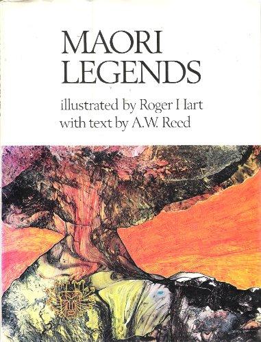 Maori Legends by A.W. Reed