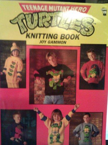 Teenage Mutant Hero Turtles Knitting Book by Joy Gammon