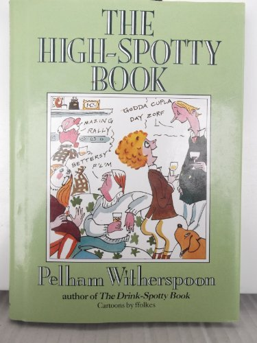 High Spotty Book by Pelham Witherspoon