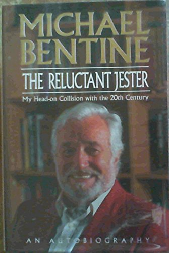 The Reluctant Jester by Michael Bentine