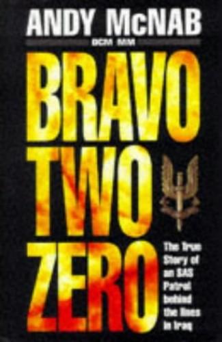 Bravo Two-Zero by Andy McNab