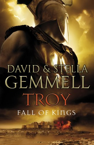 Troy: Fall of Kings by David Gemmell