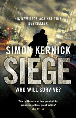 The Siege by Simon Kernick