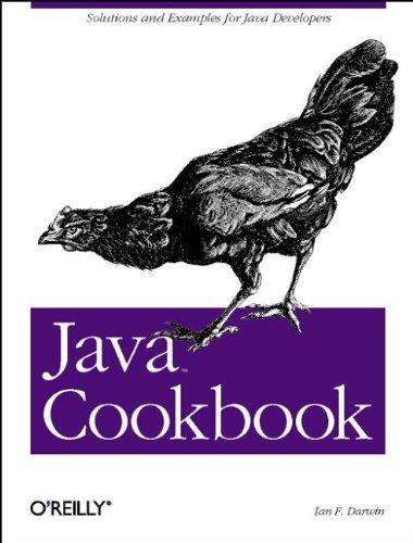 Java Cookbook by Ian F. Darwin