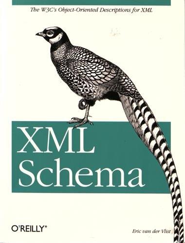 XML Schema by Eric Van Der Vlist