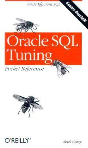 Oracle SQL Tuning Pocket Reference by Mark Gurry