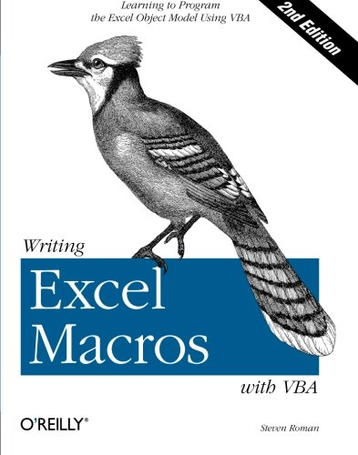 Writing Excel Macros with VBA by Steven Roman (California State University, USA)