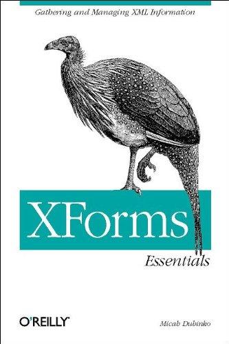 XForms Essentials by Micah Dubinko