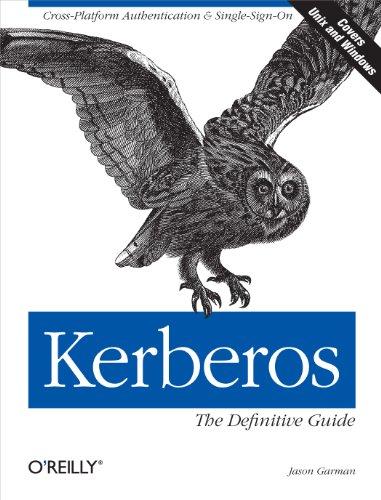 Kerberos: The Definitive Guide by Jason Garman