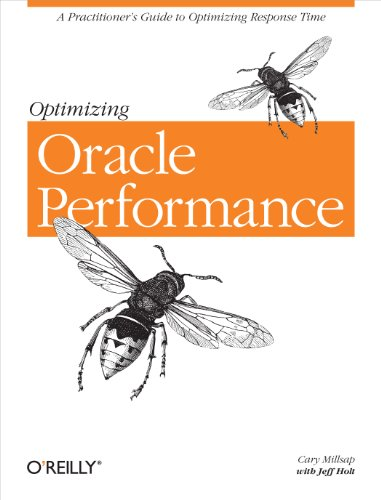 Optimizing Oracle Performance by Cary V. Millsap