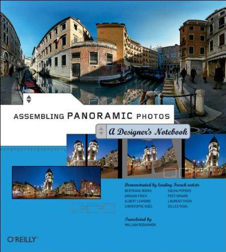 Assembling Panoramic Photos: A Designer's Notebook by William Rodarmor