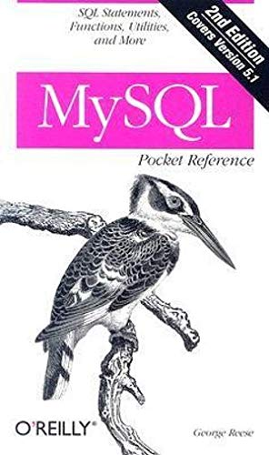 MySQL Pocket Reference by George Reese
