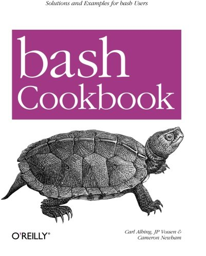 bash Cookbook by Cameron Newham