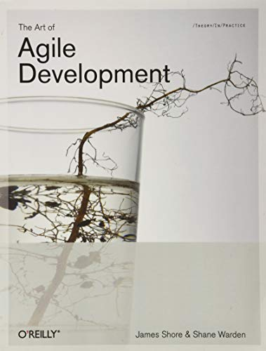 The Art of Agile Development by Shane Warden