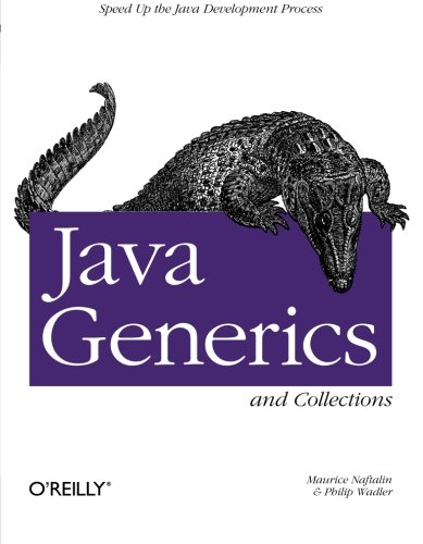 Java Generics and Collections by Maurice Naftalin