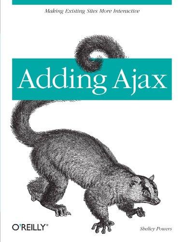 Adding Ajax by Shelley Powers