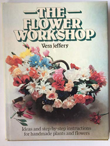 Flower Workshop by Vera Jeffery