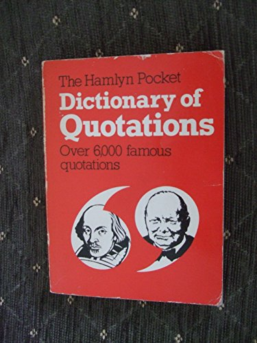 Pocket Dictionary of Quotations by Jonathan Hunt