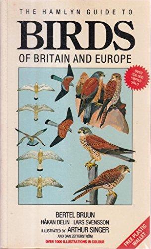 The Hamlyn Guide Birds of Britain and Europe by Bertel Brunn