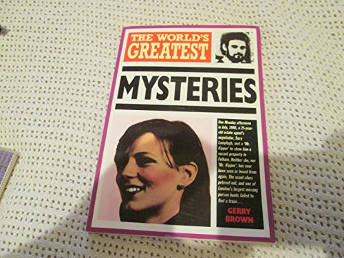 The World's Greatest Mysteries by Gerry Brown