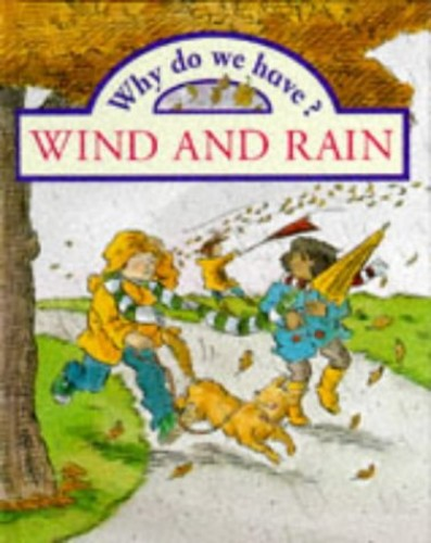 Wind and Rain by Claire Llewellyn