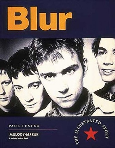 """Blur"": The Illustrated Story by Paul Lester"