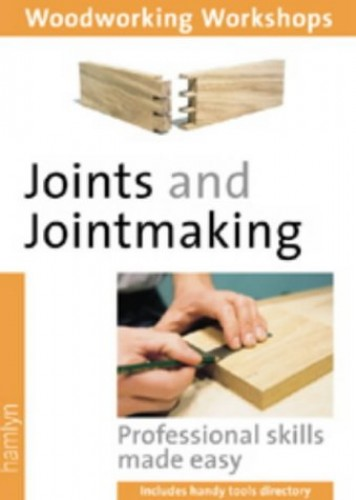 Joints and Jointmaking: Professional Skills Made Easy by