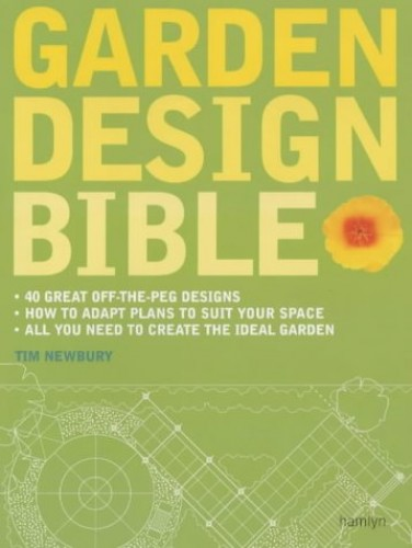 Garden Design Bible by Tim Newbury