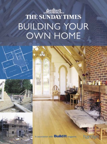 """The """"Sunday Times"""" Building Your Own Home by """"Build It"""" Magazine"""