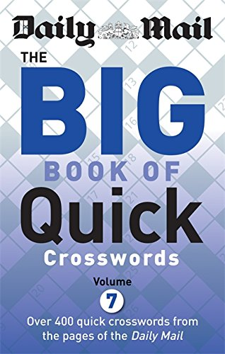 Daily Mail Big Book of Quick Crosswords: Volume 7 by Daily Mail
