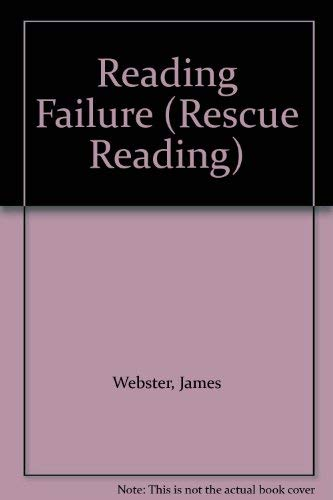 Reading Failure by James Webster