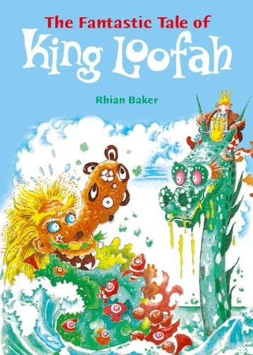 Pocket Tales Year 5 the Fantastic Tale of King Loofah by