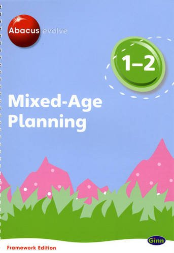 Abacus Evolve Mixed Age Planning Year 1 and Year 2 by Ruth Merttens