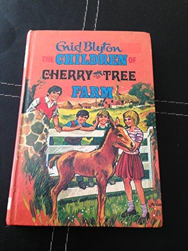 Children of Cherry Tree Farm by Enid Blyton