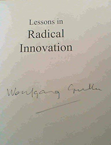 Lessons in Radical Innovation: South Africans Leading the World by Wolfgang Grulke
