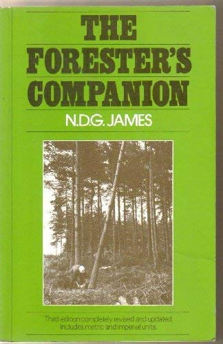 Forester's Companion by N.D.G James