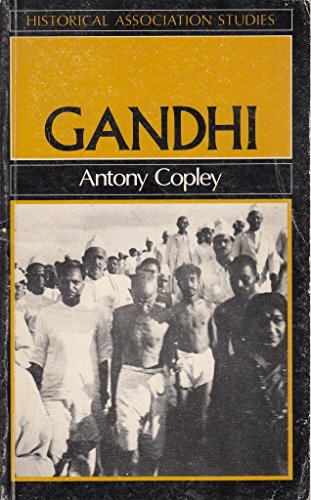 Gandhi: Against the Tide by Antony Copley