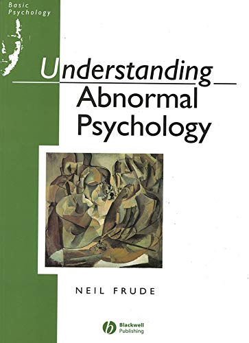 Understanding Abnormal Psychology by Neil Frude