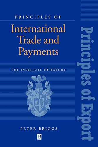 Principles of International Trade and Payments by Peter Briggs