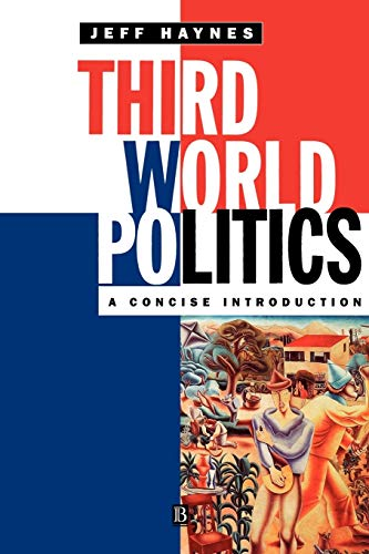 Third World Politics: A Concise Introduction by Jeffrey Haynes