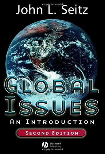 Global Issues: An Introduction by John L. Seitz