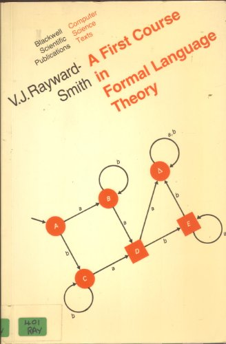 First Course in Formal Language Theory by V.J.Rayward- Smith