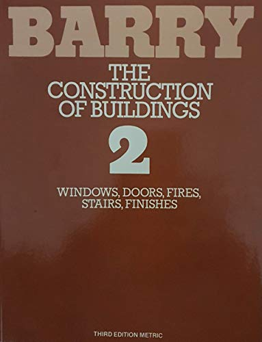 The Construction of Buildings: v. 2 by R. Barry