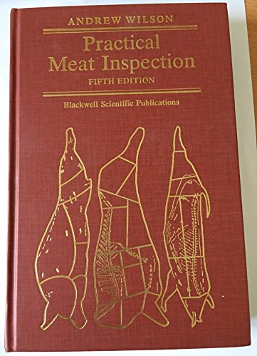 Practical Meat Inspection by Andrew Wilson